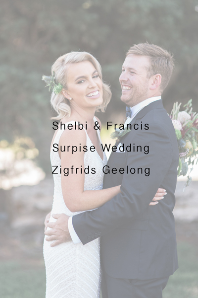 Shelbi & Francis – Zigfrids Geelong Wedding