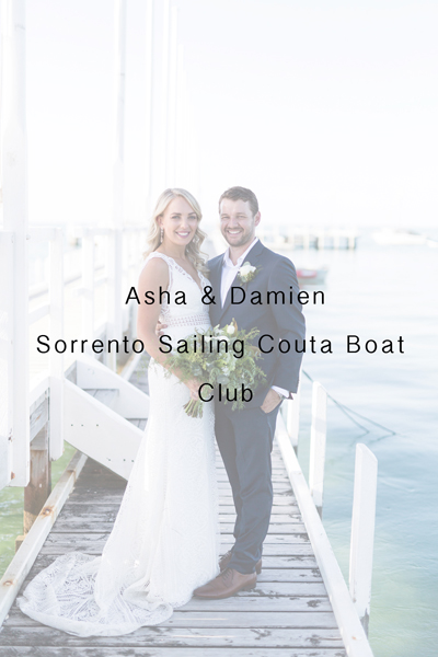 Asha & Damien – Sorrento Sailing Couta Boat Club Wedding
